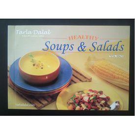 Healthy Soups & Salad - by Tarala Dalal