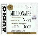 The Millionaire Next Door: The Surprising Secrets Of Americas Wealthy[ Abridged, Audiobook] [ Audio CD] Thomas J. Stanley (Author) , William D. Danko (Author) , Cotter Smith (Reader)