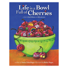 Life is a Bowl Full of Cherries