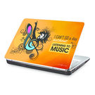 Clublaptop I Cant Go a Day Without Music -CLS 157 Laptop Skin(For 15.6